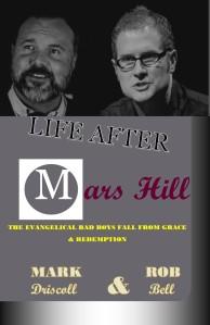 Mark Driscoll & Rob Bell