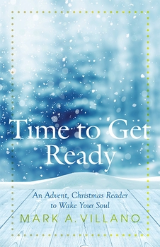 time-to-get-ready-an-advent-christmas-reader-to-wake-your-soul-6
