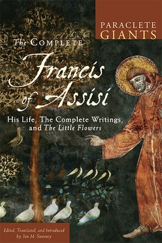 the-complete-francis-of-assisi-his-life-the-complete-writings-and-the-little-flowers-6