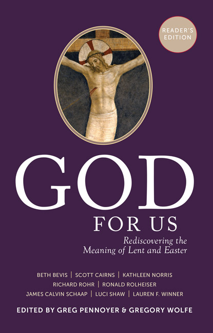 god-for-us-reader-s-edition-rediscovering-the-meaning-of-lent-and-easter-25