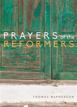 prayers-of-the-reformers