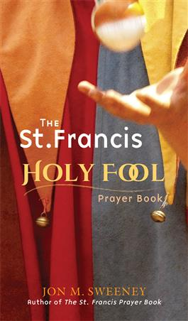 the-st-francis-holy-fool-prayer-book